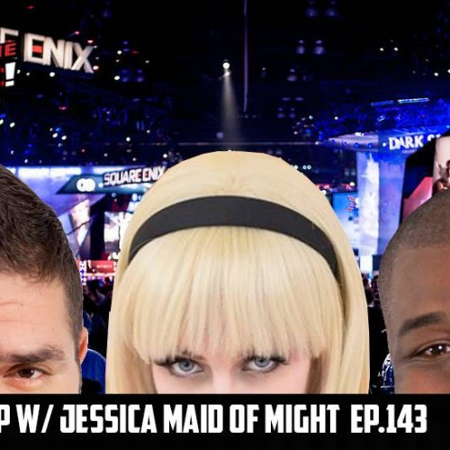 Videogame BANG! Ep. 143: E3 2016 Recap w/ Jessica Maid of Might