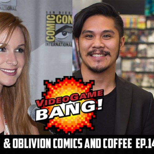 Videogame BANG! Ep. 144: Genese Davis & Oblivion Comics and Coffee