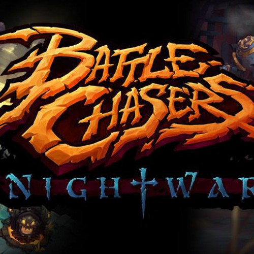 Hands-on with Battle Chasers: Nightwar