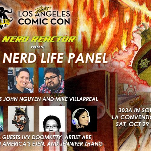 Nerd Reactor bringing that Nerd Life to Stan Lee's LA Comic Con