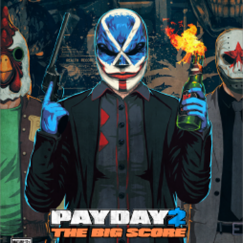Payday 2: The Big Score (DLC review)