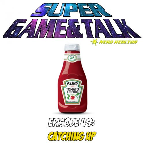 Catching up with Game & Talk! (Episode 49)