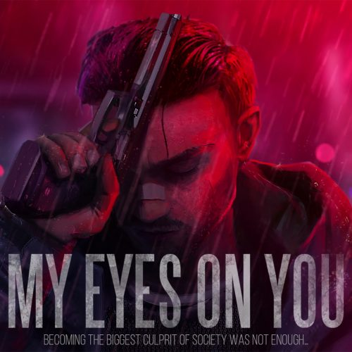 Neon-noir action/adventure 'My Eyes on You' gets a teaser trailer