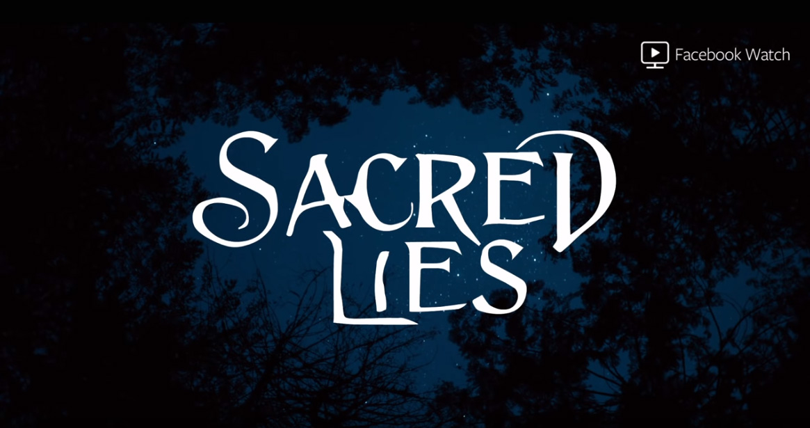 Sacred Lies Facebook Watch