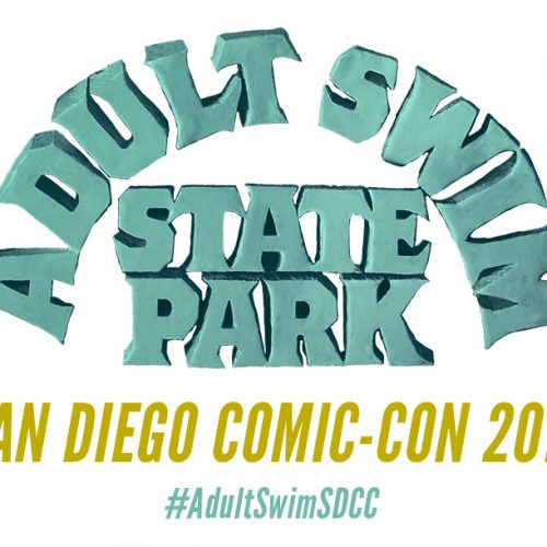 Adult Swim panels and activities at San Diego Comic-Con 2018
