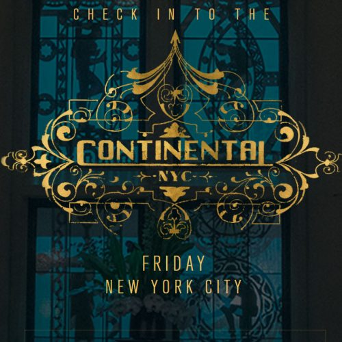 Check in to the John Wick: Chapter 3's The Continental Experience in NYC this Friday