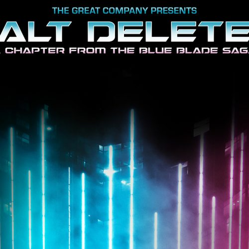Delusion enters a new chapter with Alt Delete, an interactive play from The Blue Blade Saga