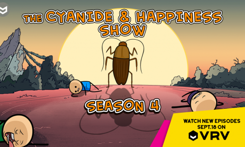 Season 4 of The Cyanide and Happiness Show premieres today on VRV